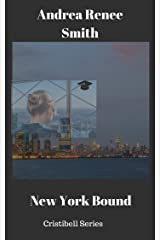 New York Bound (Cristibell Series Book 1) Kindle Edition