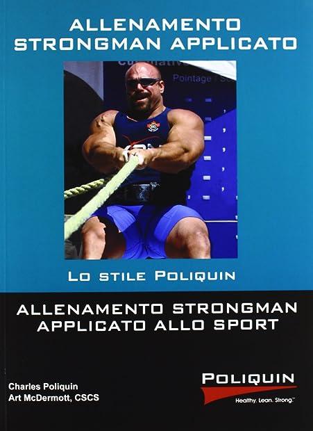 Allenamento Strongman - Libri di charles poliquin -(italiano) copertina flessibile 978-8895782492