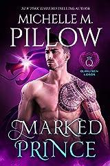 Marked Prince: A Qurilixen World Novel (Qurilixen Lords Book 2) Kindle Edition