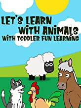 Let's Learn with Animals with Toddler Fun Learning