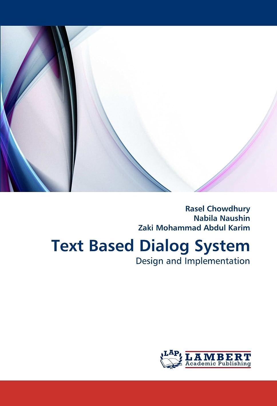 取得近傍物理的にText Based Dialog System