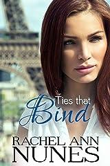 Ties That Bind (Rebekka, Book 2) Kindle Edition