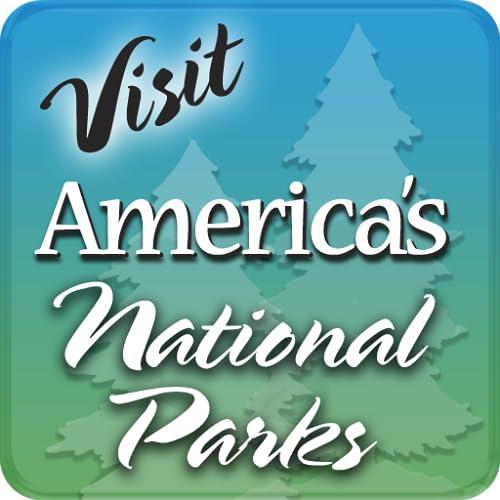 Visit America's National Parks