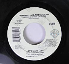 Faith Hill with Tim McGraw 45 RPM Let's Make Love / There Will Come a Day