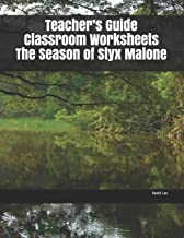 Teacher's Guide Classroom Worksheets The Season of Styx Malone