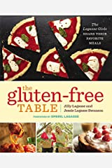 The Gluten-Free Table: The Lagasse Girls Share Their Favorite Meals Paperback