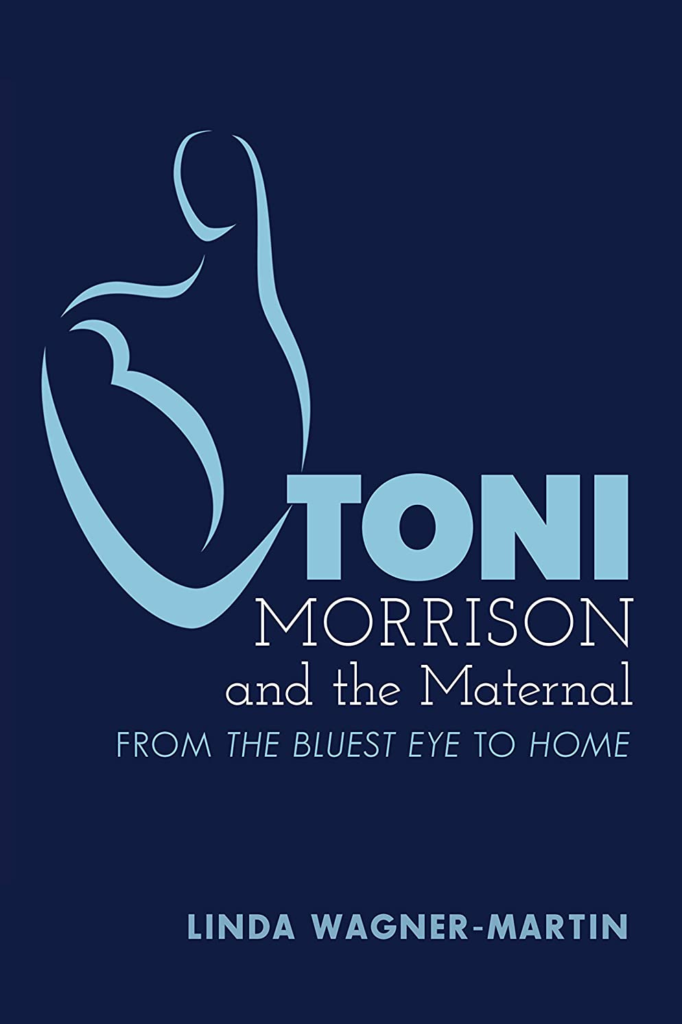 団結徒歩でペアToni Morrison and the Maternal: From ?The Bluest Eye? to ?God Help the Child?, Revised Edition (Modern American Literature Book 67) (English Edition)