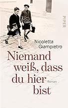 Niemand weiß, dass du hier bist: Roman (German Edition)