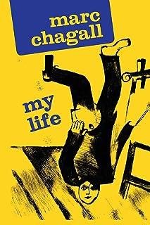 Marc Chagall: My Life