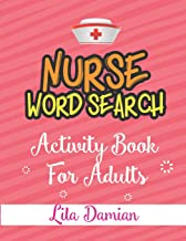 Nurse Word Search: Activity Book For Adults