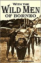 With the Wild Men of Borneo (1922)