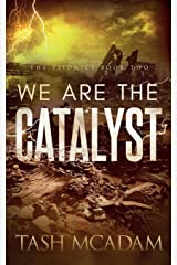 We are the Catalyst (The Psionics) Paperback