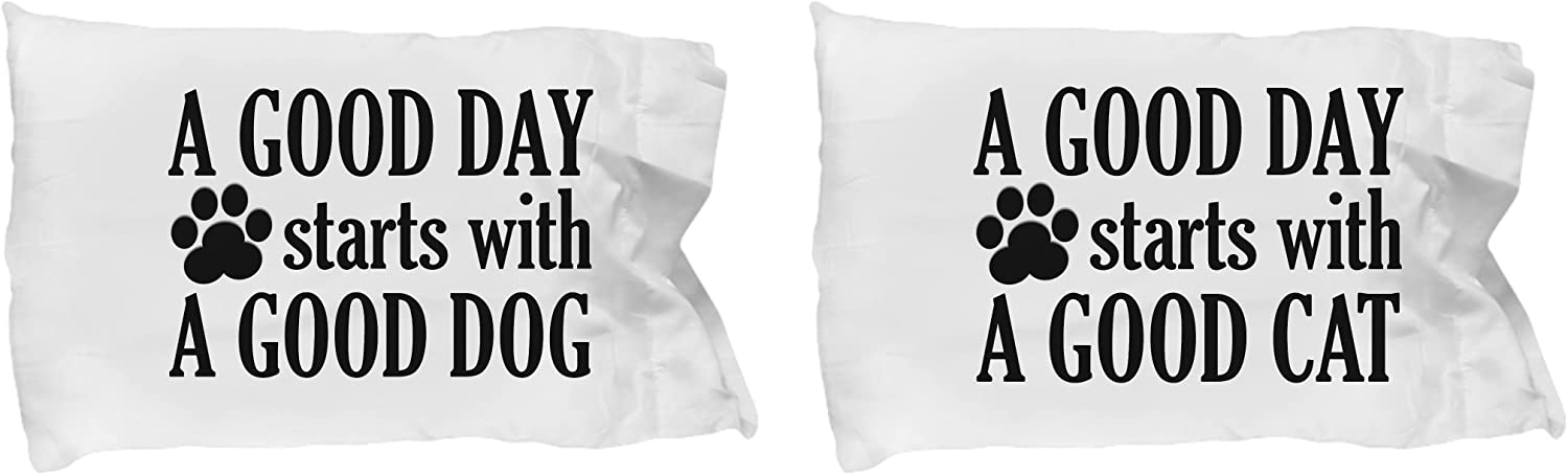 Good Day Starts with Dog and Funny Regular discount Set Tw Cat Pillowcase of Choice