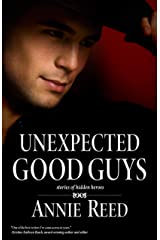 Unexpected Good Guys Kindle Edition