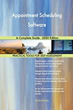 Appointment Scheduling Software A Complete Guide - 2020 Edition
