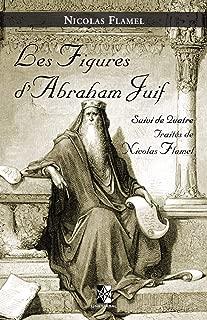 Les Figures d'Abraham Juif (French Edition)