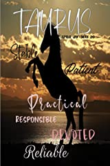 Taurus: Stable Patient Practical Responsible Devoted Reliable (True to You Man) Paperback