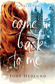 Come Back to Me (Waters of Time)