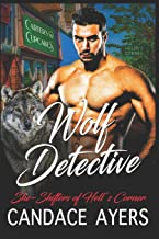 Wolf Detective (She-Shifters of Hell's Corner)