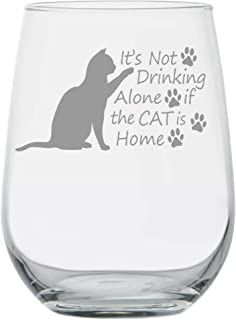 Cat Lover Gifts - It's Not Drinking Alone If The Cat Is Home - Wine Gifts - Crazy Cat Lady - Gift for Women Mom - Birthday Glass - Funny Couples Anniversary - Cat Rescue