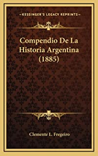 Compendio De La Historia Argentina (1885)