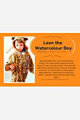 Leon the Watercolour Boy Kindle Edition