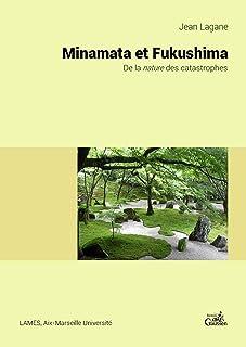 Minamata et Fukushima (GAUSSEN SCIENTI) (French Edition)