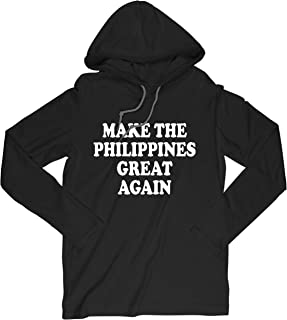 Make The Philippines Great Again Donald Trump Long Sleave Hooded T-Shirt