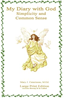 My Diary With God: Simplicity and Common Sense