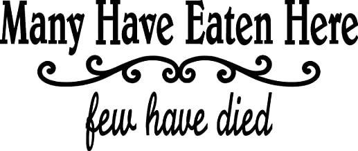 Minglewood Trading Many Have Eaten Here - Few Have Died - Vinyl Decal Sticker - 11.5
