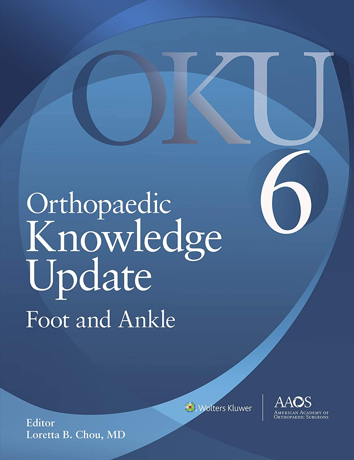 大統領一緒としてOrthopaedic Knowledge Update: Foot and Ankle: Ebook without Multimedia (English Edition)