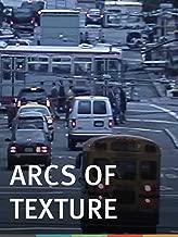 Arcs of Texture