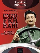 Enzo Ferrari: Cuore e strategia (Italian Edition)