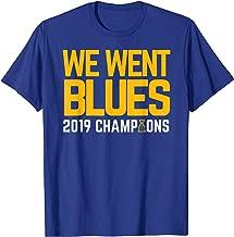 We Went Blues! Gifts Hockey Championship T-Shirt