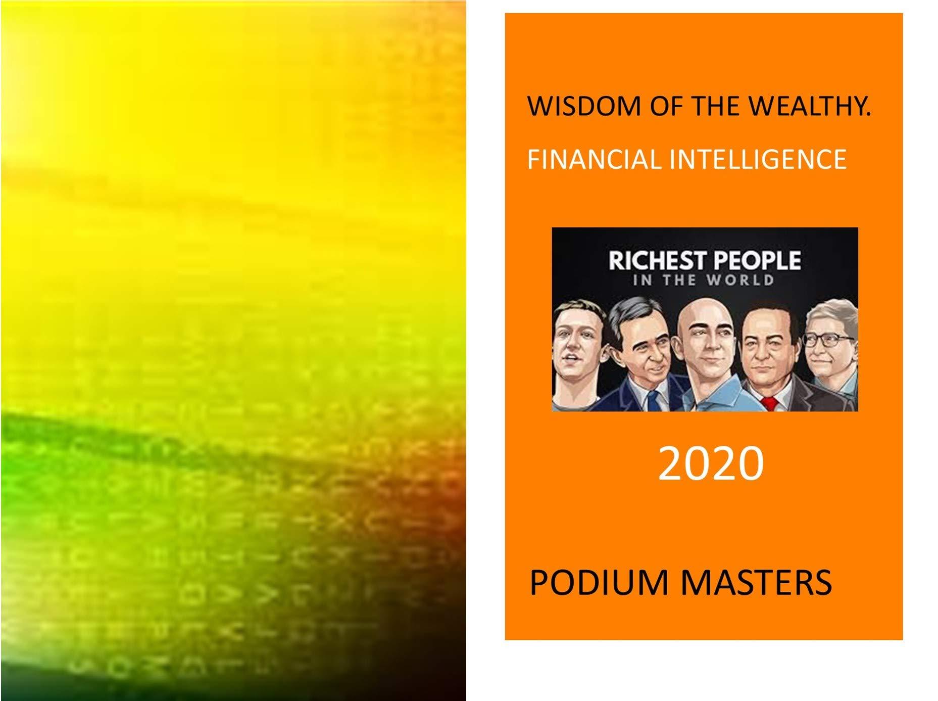 WISDOM OF THE WEALTHY: FINANCIAL INTELLIGENCE