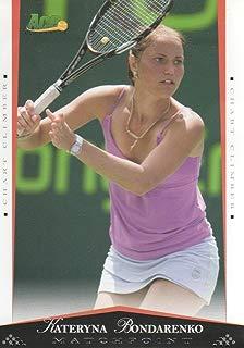 2008 Ace Authentic Match Point Tennis #55 Kateryna Bondarenko