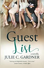 Guest List: A Novella (Secrets in the Springs)