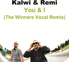 Best kalwi and remi you and i Reviews