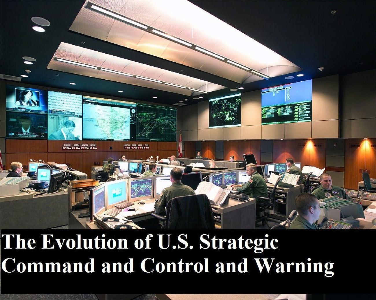 アナウンサーアナウンサー八百屋The Evolution of U.S. Strategic Command and Control and Warning (English Edition)