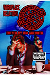 Rejected for Content 6: Workplace Relations Kindle Edition