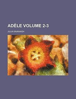 Adele Volume 2-3