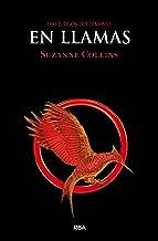 Los Juegos del Hambre 2. En llamas (Spanish Edition)