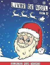 Livre de Noël: Cahier de coloriage de noël pour enfants | Volume 1 | 40 jolies dessins amusants à colorier | 80 pages | 8,...