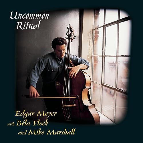 B 233 La Fleck Edgar Meyer Mike Marshall Uncommon Ritual