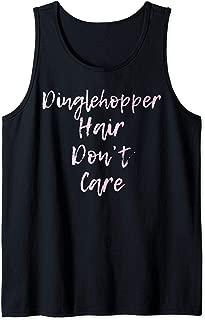 Dinglehopper Hair Don't Care | Cute - Tank Top