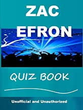 The Unofficial Zac Efron Quiz Book