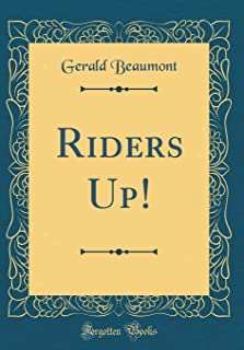Riders Up! (Classic Reprint)