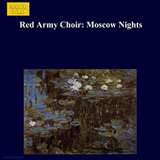 Red Army Choir: Moscow Nights