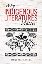 Why Indigenous Literatures Matter (Indigenous Studies)