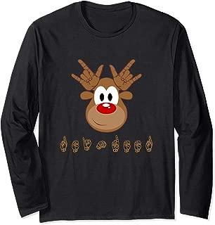 ASL Sign Language Deaf Christmas Reindeer Deer Long Sleeve T-Shirt